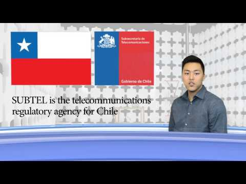 SIEMIC News - Meet Chile's SUBTEL Telecom Regulatory Agency!