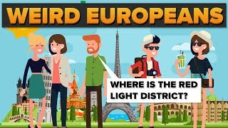 What European Things Do People In Other Countries Find Weird?