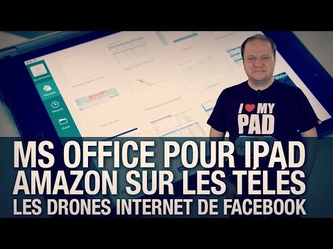 #freshnews 635 MS Office iPad. Amazon Box ? Drones solaires Facebook.