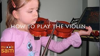 HOW TO PLAY THE VIOLIN According To A 4-Year-Old Virtuoso