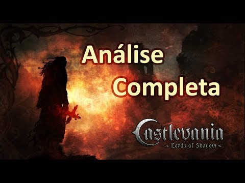 Análise COMPLETA - Castlevania: Lords of Shadow