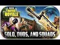 Fortnite Battle Royale Solos Duos and Squads