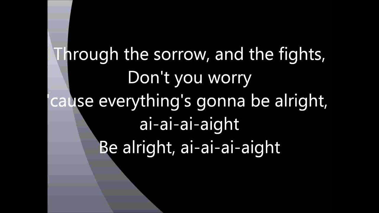 Justin Bieber - Be Alright Lyrics - YouTube