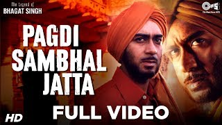 Pagdi Sambhal Jatta The Legend Of Bhagat Singh Ajay