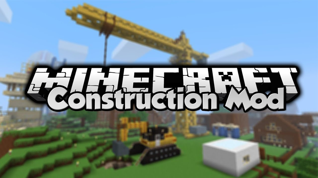 Minecraft mod showcase construction mod youtube - Video minecraft construction ...