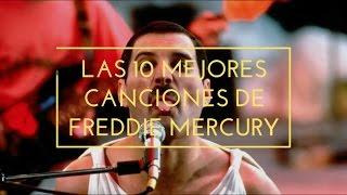 Top 10: Mejores Canciones Freddie Mercury