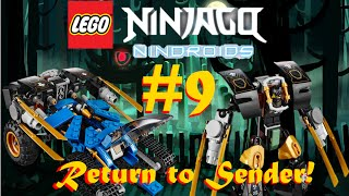 LEGO Ninjago: Nindroids Part 9: Return To Sender!