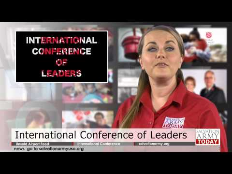 Salvation Army Today - 07.17.2014 - Airport Feeds the Hungry, International Conference