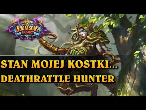 STAN MOJEJ KOSTKI - DEATHRATTLE HUNTER - Hearthstone Decks std (The Boomsday Project)