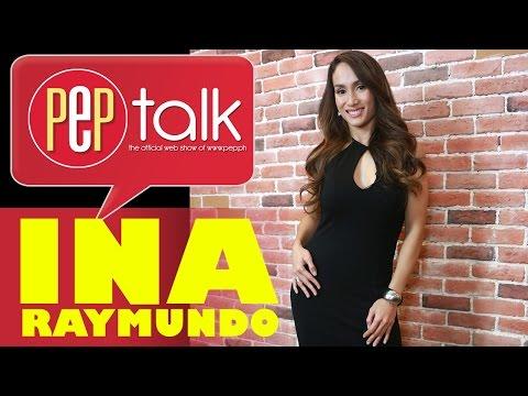 Ina Raymundo on PEPtalk. Full interview
