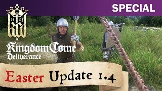 Kingdom Come: Deliverance - Easter Update 1.4