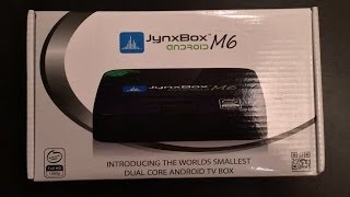 Jynxbox M6 Android TV Box Unboxing & Setup XBMC Pre