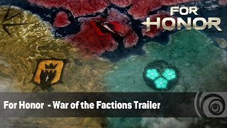 For Honor - War of the Factions Trailer