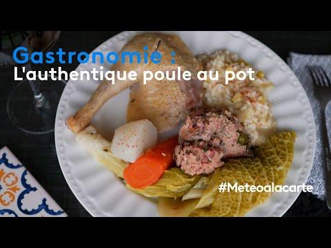 Gastronomie : l'authentique poule au pot