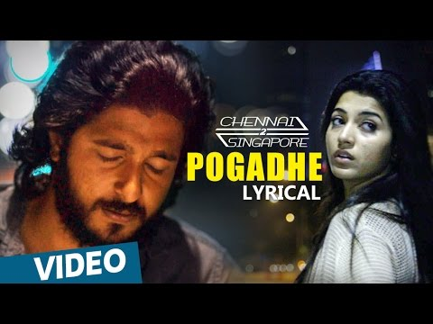 Pogadhe Song From Chennai 2 Singapore