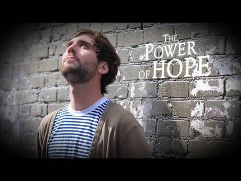 The Infinite Power of Hope