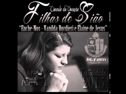Enche Nos - Vanilda Bordieri e Elaine de Jesus (Playback)