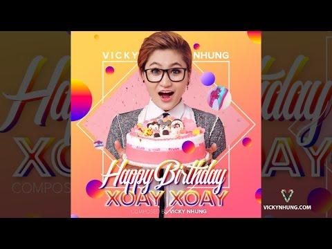 Happy Birthday Xoay Xoay (Audio official) | Vicky Nhung