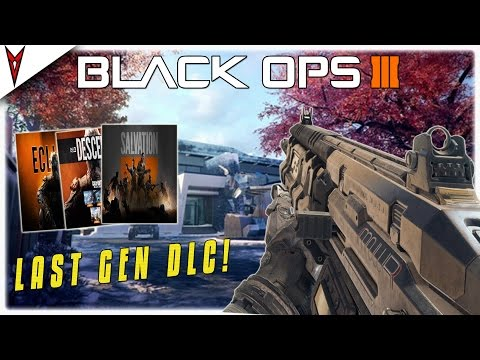 BO3 PS3 & XBOX 360: IS DLC 2, DLC 3 & DLC 4 STILL COMING TO BLACK OPS 3 LAST GEN/OLD GEN!?