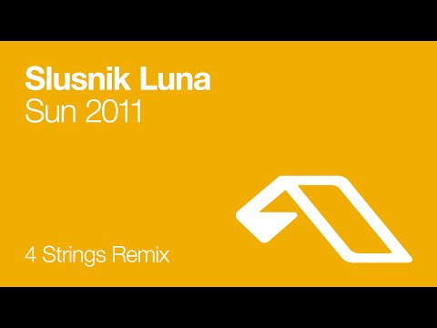 Slusnik Luna - Sun 2011 (4 Strings Remix)