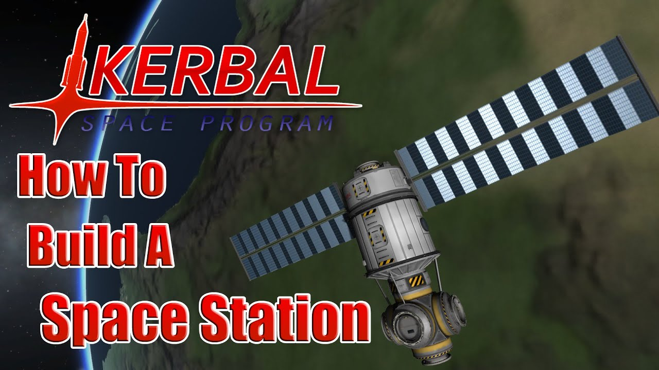 kerbal space station build - photo #44