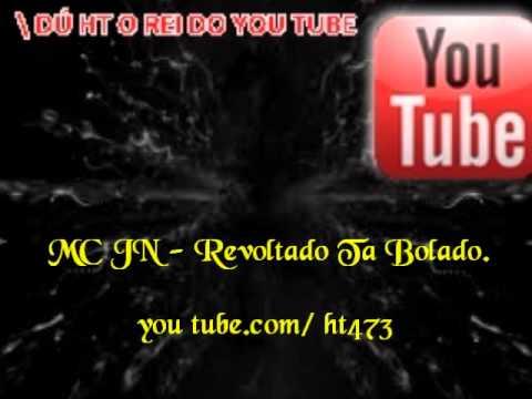 MC JN - Revoltado Ta Bolado ♫