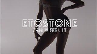 Etostone ft. fab - Can U Feel iT
