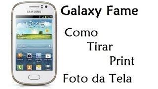 Galaxy Fame Como Tirar Print (Foto Da Tela / DavidTecNew