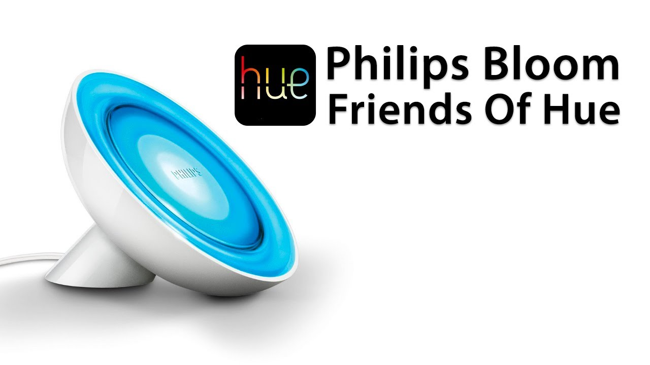 review philips 39 friends of hue 39 bloom lamp overview and