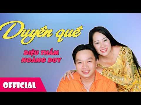 Duyên Quê - Diệu Thắm ft. Hoàng Duy [Official Audio]