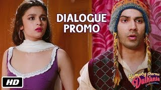 Main paida hi hot hui thi - Dialogue Promo 7 - Humpty Sharma Ki Dulhania - 11th July