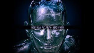 Moonbeam ft. Aelyn - Hero of Hope