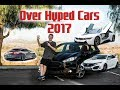 Top 5 OVER HYPED Cars Of 2017 So Far