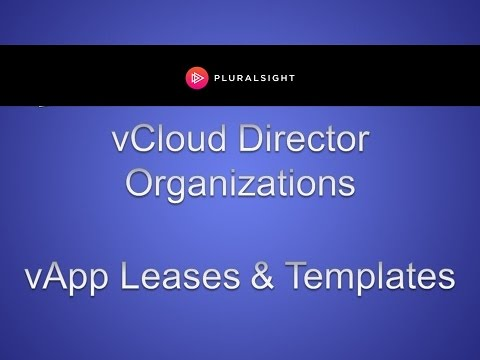 vApp Leases & Templates in vCloud Director