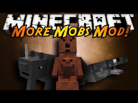 Minecraft Mod Showcase : MORE MOBS!