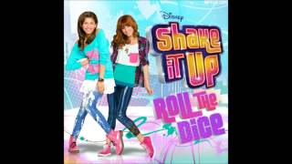 Shake It Up - Roll The Dice ( Audio )
