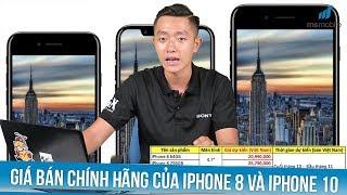 iPhone 8, 8 Plus và iPhone 10 sẽ bán chính hãng ở Việt Nam với mức giá bao nhiêu ?