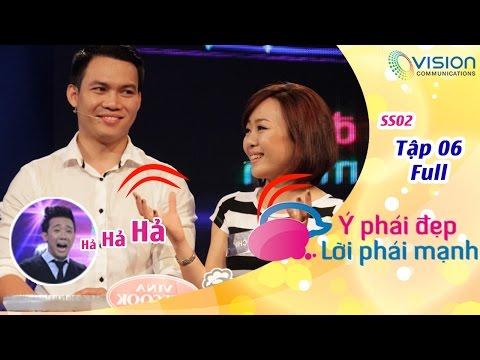 Gameshow Ý Phái Đẹp Lời Phái Mạnh Số 6 - KIM CHI / PHI HOÀNG & BẠCH LAN / HOÀI NAM