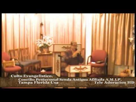 Culto Evangelistico Concilio Pentecostal Senda Antigua A.M.I.P. Tampa Florida Usa. 01-119-14