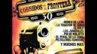 Fronterizos De Nuevo Laredo El Corrido De Laredo