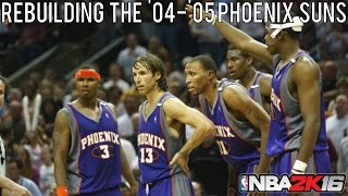 NBA 2K16 Rebuilding Historic Teams: The '04-'05 Phoenix Suns!