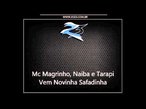 Mc Magrinho, Naiba e Tarapi - Vem Novinha Safadinha [DJ BRENO SG]