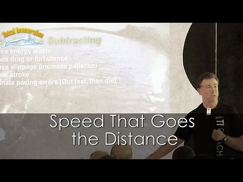 TI Swimming Faster Presentation Part 6 - Speed That Goes the Distance (Add by Subtracting)