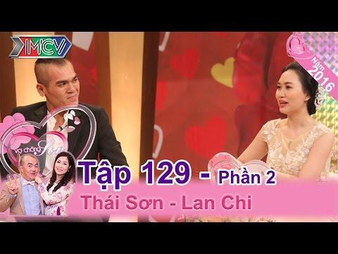 Nỗi lòng của anh chồng hay khiến vợ nghi ngoại tình | Thái Sơn - Lan Chi | VCS 129
