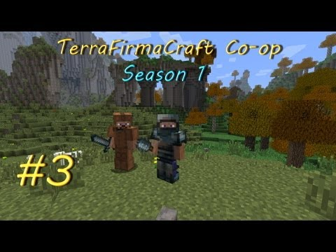 Terrafirmacraft co op s1e03 наш первенец руды