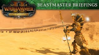 Total War: WARHAMMER II - Tomb Kings Beastmaster Briefings