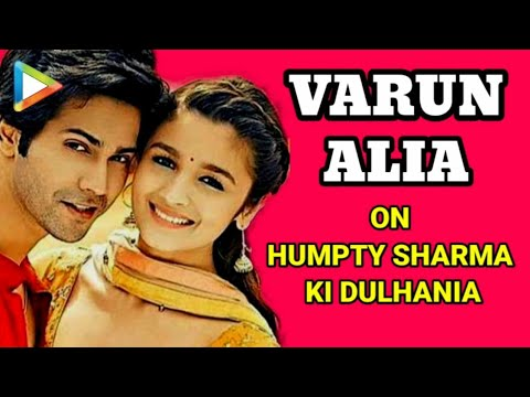 Humpty Sharma Ki Dulhania: Varun Dhawan & Alia Bhatt Exclusive FULL Interview