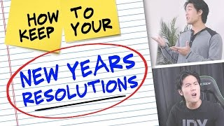 How to Keep Your New Years Resolutions!