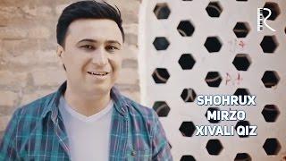 Превью из музыкального клипа Шохрух Мирзо - Хивали киз