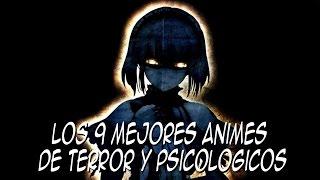 Los 9 Mejores Animes De Terror Y Psicológicos